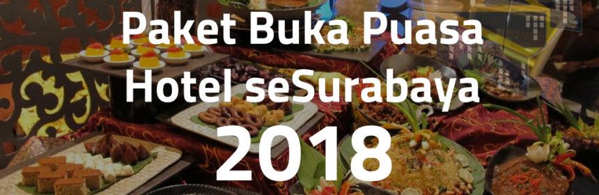 Paket Buka Puasa Hotel seSurabaya
